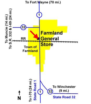 The Farmland General Store is on Main Street (state roads 1 and 32), just north of the 